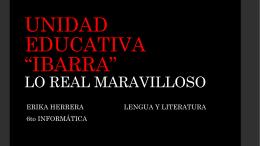 UNIDAD EDUCATIVA *IBARRA* LO REAL MARAVILLOSO