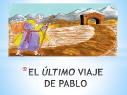 EL ÚLTIMO VIAJE DE PABLO