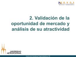 Validacion de la oportunidad de mercado y análisis de su atractividad