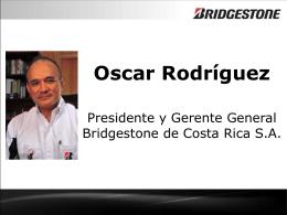 Oscar Rodríguez Presidente y Gerente General