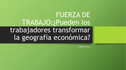 FUERZA DE TRABAJO:¿Pueden los trabajadores transformar las