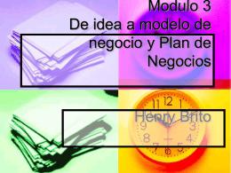 De Idea a Modelo de Negocio y Plan de Negocios