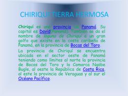 CHIRIQUI TIERRA HERMOSA