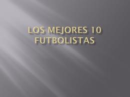 Los mejores 10 futbolistas