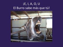 ¡E, I, A, O U El Burro sabe más que tú!