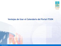 Ventajas de Usar el Calendario del Portal ITSON