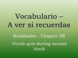 Vocabulario *A ver si recuerdas