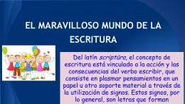 EL MARAVILLOSO MUNDO DE LA ESCRITURA