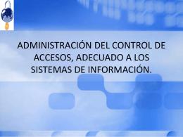 ADMINISTRACIÓN DEL CONTROL DE ACCESOS