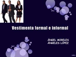 Vestimenta formal e informal