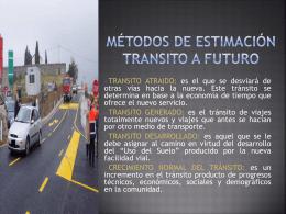 Métodos de estimación de transito futuro