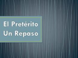 El pretérito verbos -er / -ir