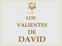 Los Valientes de David – Power Point