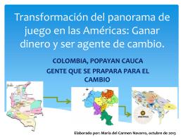 Transformación del panorama de juego en las Américas: Ganar