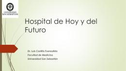LUIS CASTILLO El hospital de hoy y del futuro (12.395 KB