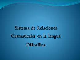 Relaciones gramaticales y los casos del idioma