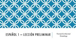 Español 1 * lección preliminar