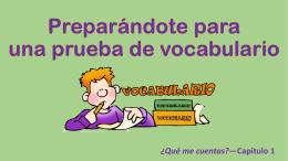 Preparándote para una prueba de vocabulario