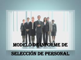MODELO DE INFORME DE SELECCIÓN DE PERSONAL