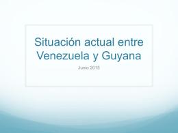Situación actual entre Venezuela y Guyana