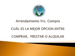 Arrendamiento Vrs. Compra CUÁL ES LA MEJOR OPCION ENTRE
