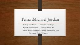 Tema :Michael Jordan
