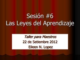 Sesion 6 – Las Leyes del Aprendizaje