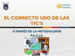 EL CORRECTO USO DE LAS TICS