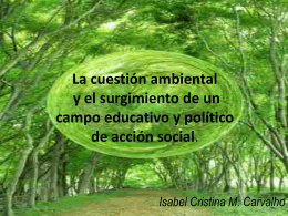 La cuestión ambiental y el surgimiento de un campo educativo y