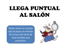 LLEGA PUNTUAL AL SALÓN