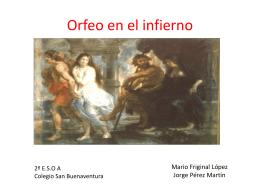 ORFEO EN EL INFIERNO - Lengua y Literatura 2º ESO A