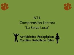 NT1 COMPRENSIÓN La Selva Loca