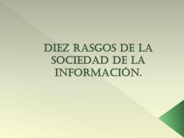 Diez rasgos de la sociedad de la información.