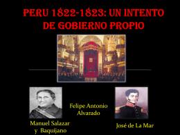 PERU 1822-1823: UN INTENTO DE GOBIERNO PROPIO