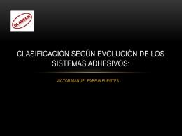 Clasificación según evolución de los sistemas