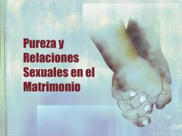 Pureza y Relaciones Sexuales en el Matrimonio