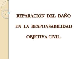reparación del daño en la responsabilidad objetiva civil.