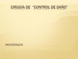 CIRUGÍA CONTROL DE DAÑO - Cirugía General y laparoscópica