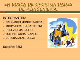 EN BUSCA DE OPORTUNIDADES DE REINGENIERÍA.