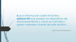Busca información sobre el fichero autorun.inf que poseen los