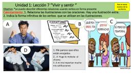 Unidad 1: Lección 7 *Vivir y sentir * Objetivo: *yo puedo identificar