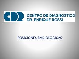 posiciones radiologicas - Centro de Diagnóstico Dr. Enrique Rossi