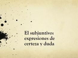 El subjuntivo: expresiones de duda