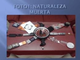 FOTO1: NATURALEZA MUERTA
