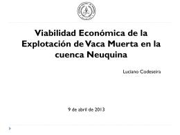 Viabilidad Económica de la Explotación de Vaca Muerta en la