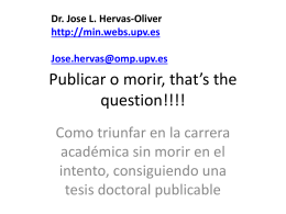 Publicar o morir, that*s the question!!!! - jose-luis hervás