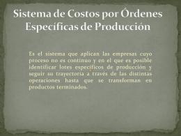 Sistema de Costos por Órdenes Específicas de Producción - Riu