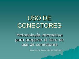 metodología para trabajar uso de conectores