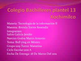 Colegio Bachilleres plantel 13 xochimilco