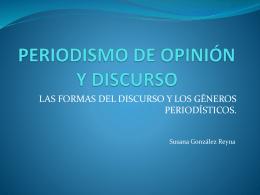 PERIODISMO DE OPINIÓN Y DISCURSO